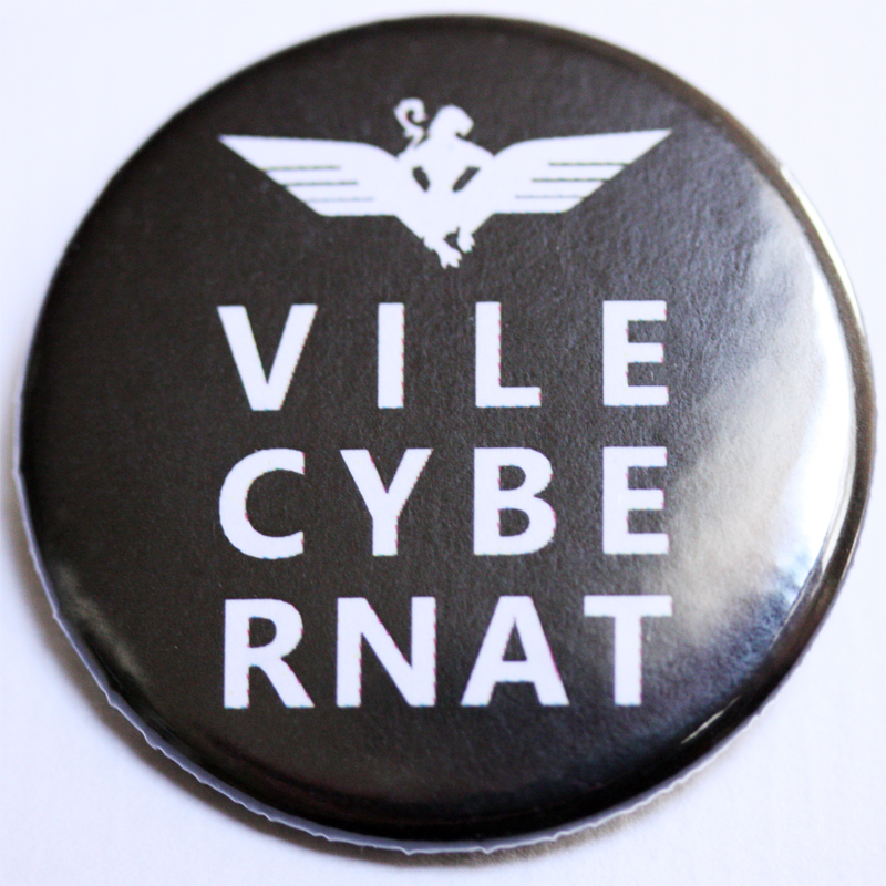 Vile Cybernat 38mm badge (10 PACK)